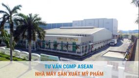 Tư vấn CGMP ASEAN xây dựng nhà máy sản xuất mỹ phẩm (chứng nhận thực hành tốt sản xuất mỹ phẩm)