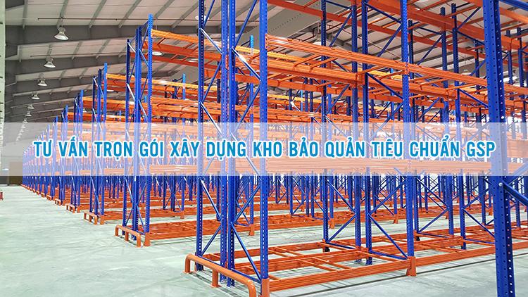 Tư vấn trọn gói xây dựng Kho bảo quản tiêu chuẩn GSP