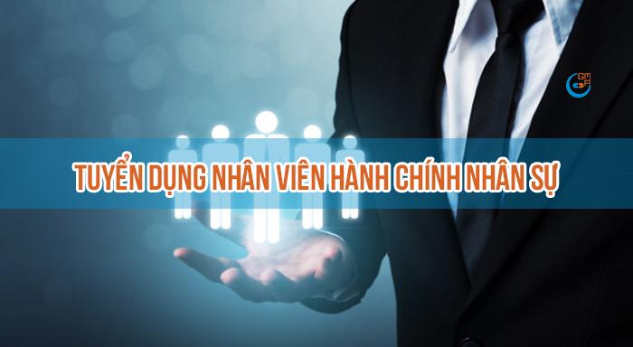 Tuyển dụng nhân viên Hành chính nhân sự làm việc tại Hà Nội